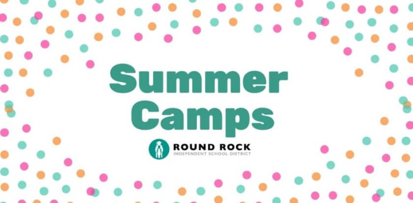 Round Rock ISD Summer Camps 2019
